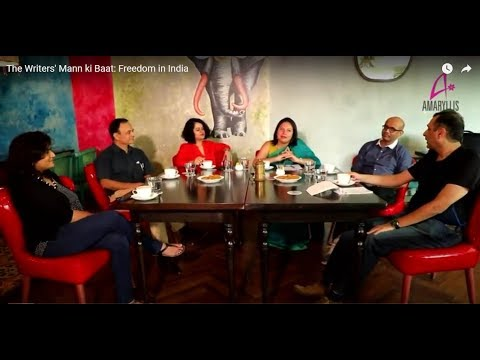 The Writers' Mann ki Baat: Freedom in India