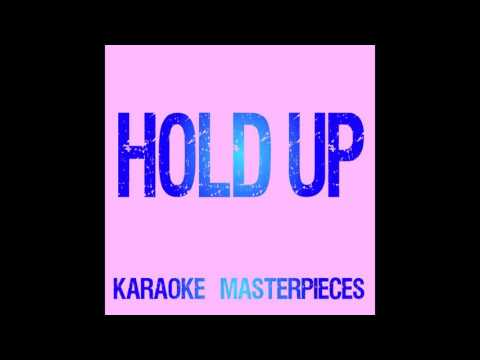 Hold Up (Originally by Beyonce) [Instrumental Karaoke] COVER