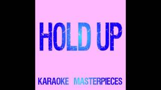 Hold Up Originally by Beyonce Instrumental Karaoke COVER