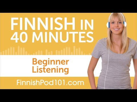 40 Minutes of Finnish Listening Comprehension for Beginner