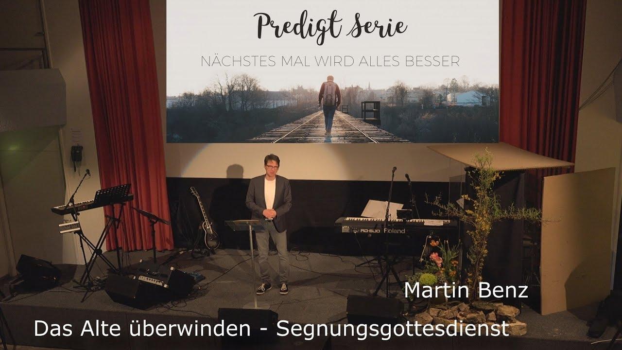 Das Alte überwinden - Segnungsgottesdienst - YouTube