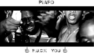 PIAFO FT DEEJAY OUFF THE BADDIS SOUND : FUCK YOU