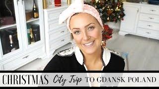 GDANSK CITY TRIP   CHRISTMAS IN POLAND