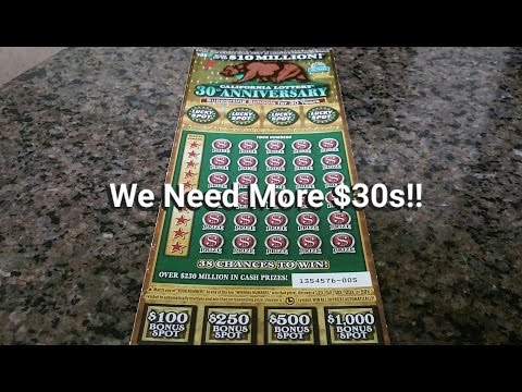 Thirsty For Thirties! CA Lottery We Need More High Dollar Scratchers!!