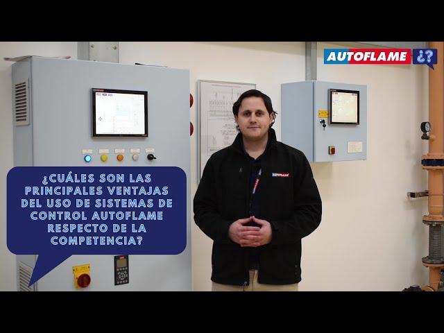 ¿Cuáles son las ventajas del uso de Sistemas de Control Autoflame respecto de la competencia?
