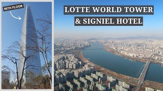 Lotte World Tower: 5-Star Signiel Hotel & Seoul Sky | Korea Travel Vlog Part 2