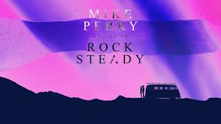 Mike Perry ft. DIMA - Rocksteady (Official Lyric Video)
