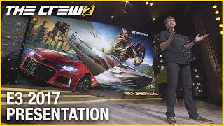 The Crew 2: E3 2017 Official Conference Presentation | Ubisoft [US]