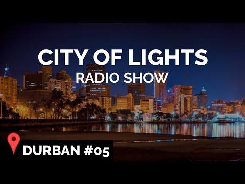 City of Lights Radio #05 (Durban 🇿🇦)