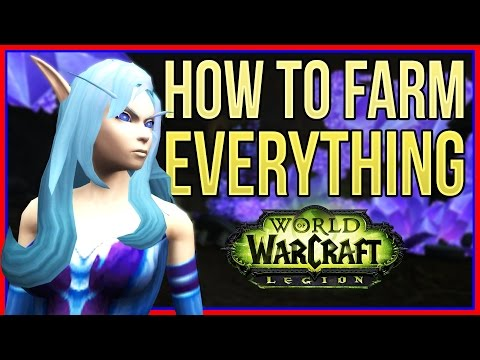 How to FARM EVERYTHING in Legion