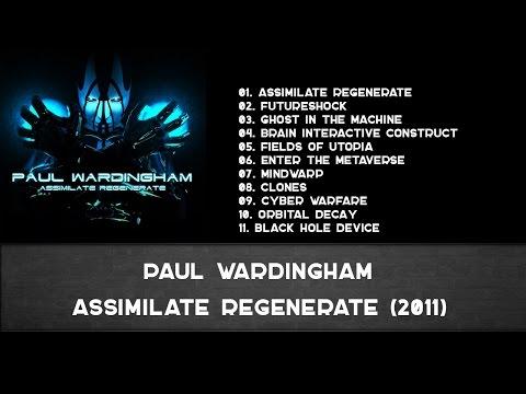 Paul Wardingham - Assimilate Regenerate (2011) - [INSTRUMENTAL MATH/FUTURE METAL]