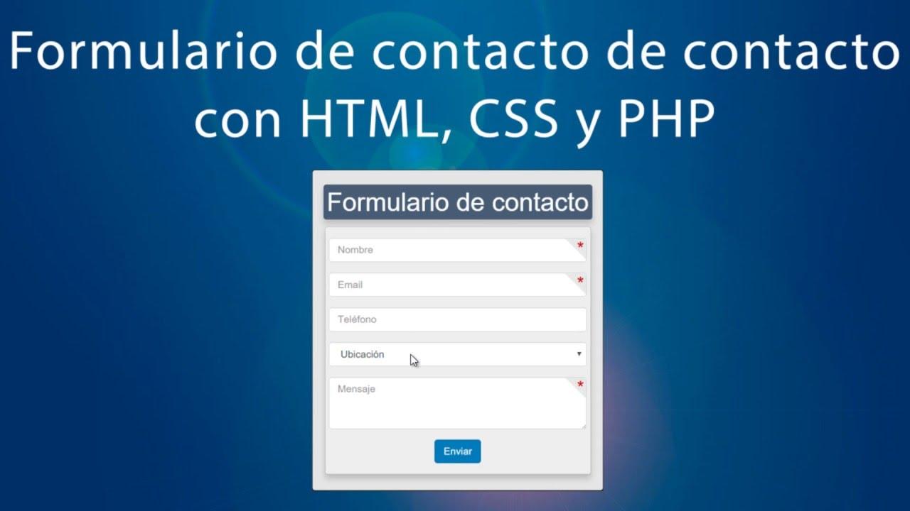 Cómo hacer un formulario de contacto desde cero con HTML5, CSS Y PHP ...