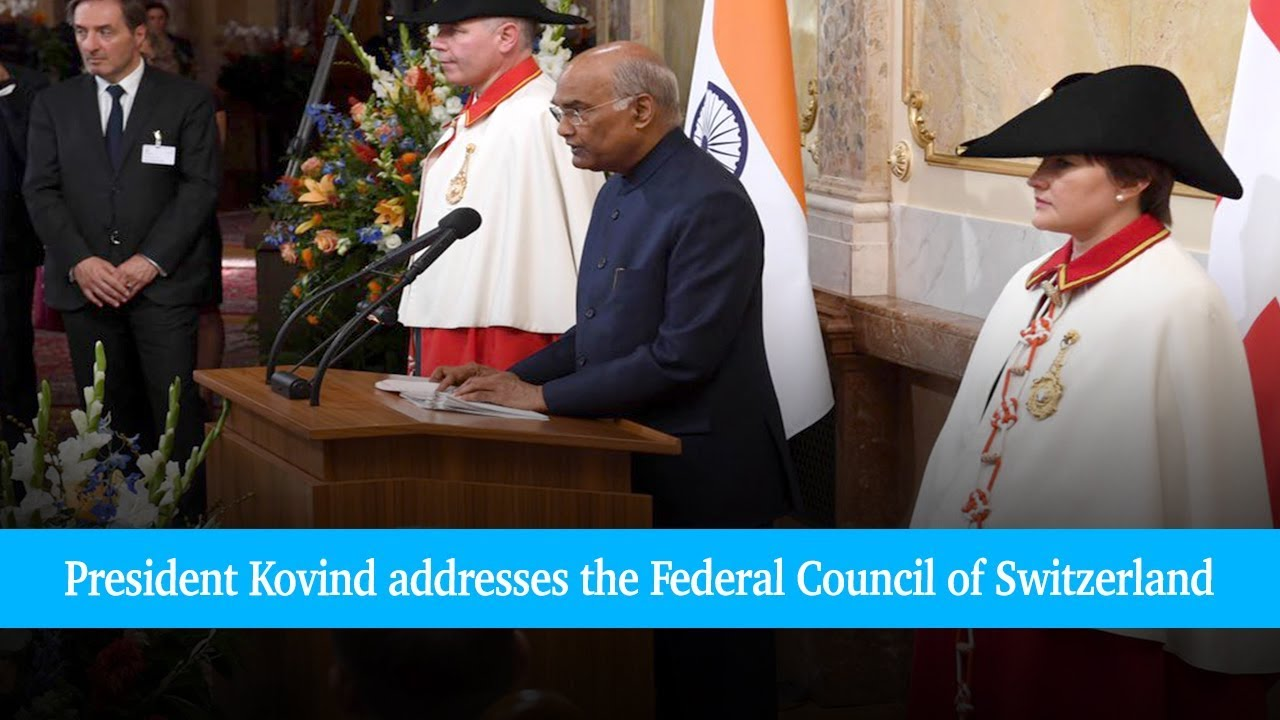 President Kovind addresses the Federal Council of Switzerland (Video)