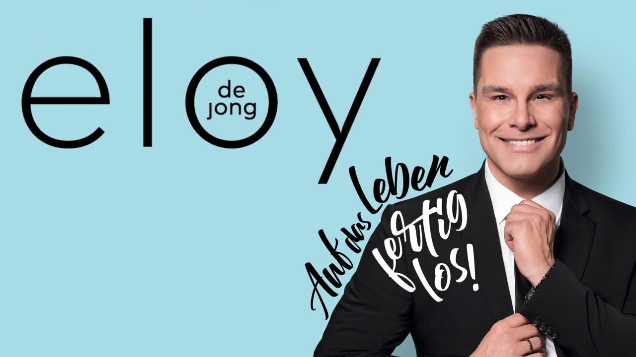 Eloy de Jong - Auf das Leben - fertig - los! (Offizielles Album-Video)