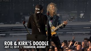 Metallica: Rob & Kirk Doodle (Trondheim, Norway - July 13, 2019) YouTube Videos