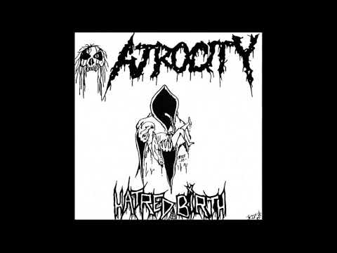 Atrocity - Hatred Birth [Full EP - 1989]