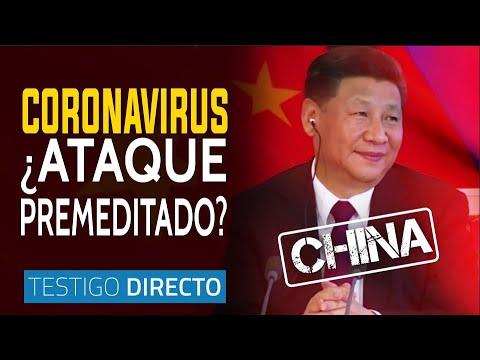 Coronavirus: ¿una macabra estrategia de China? - Testigo Directo