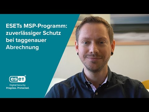 ESETs MSP-Programm: zuverlässiger Schutz bei taggenauer Abrechnung