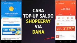 Cara Isi / Topup Saldo Shopeepay Lewat DANA TERBARU 2021