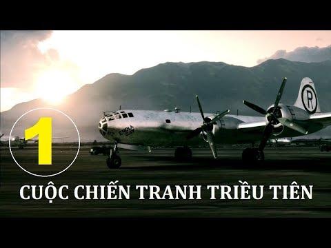 Cuộc Chiến Tranh Triều Tiên. Tập 1 | Phim Tài Liệu Lịch Sử. Star Media (2012)