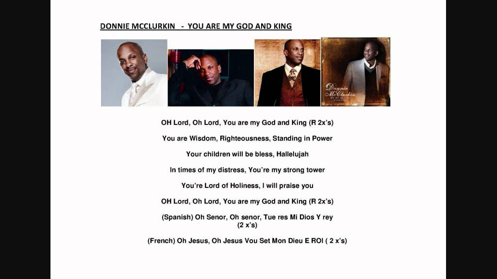 Lyric my god and i lyrics : YOU ARE MY GOD AND KING - DONNIE MCCLURKIN.wmv - YouTube