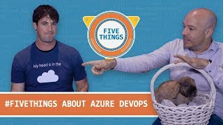 #FiveThings About Azure DevOps