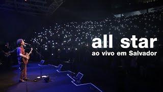 Baixar Nando Reis - All Star (ao vivo em Salvador - 29/09/19)