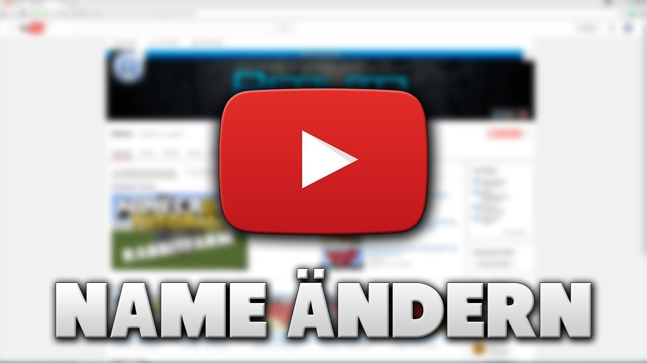 Youtube Name ändern