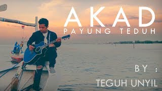 Video AKAD - Payung Teduh (cover) By Teguh Unyil download MP3, 3GP, MP4, WEBM, AVI, FLV April 2018