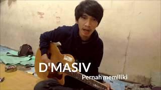 D'MASIV, Rossa Feat David Noah - Pernah Memiliki (Live akustik)
