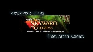 Skyward Collapse - Tutorial Playthrough