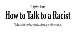 Reasoning With Racists Is Pointless