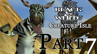 Black & White : Creature Isle - Part 7