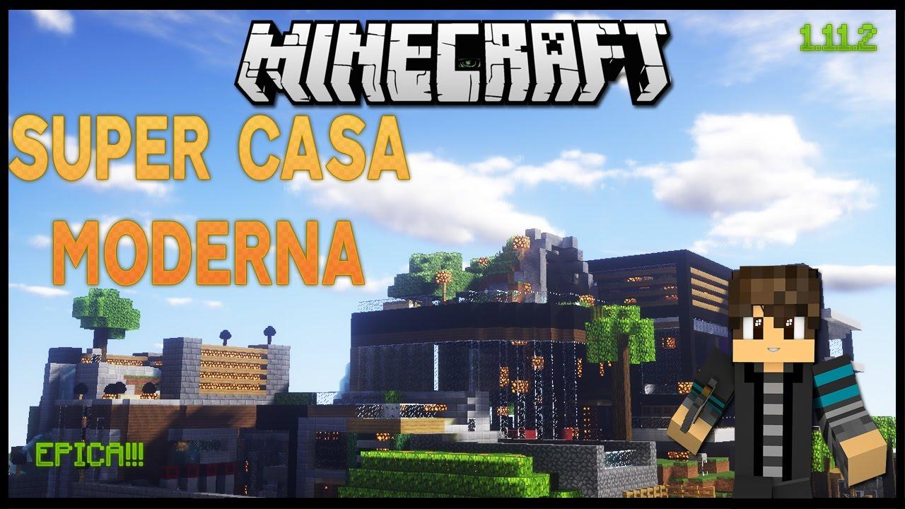 Super casa moderna para minecraft youtube for Casa moderna minecraft 0 11 1
