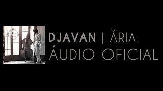 Djavan - Palco (Ária) [Áudio Oficial]