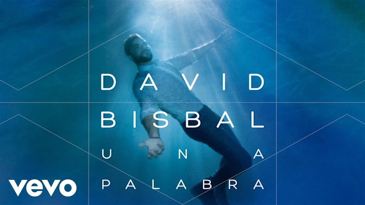 david-bisbal-una-palabra-audio-davidbisbalvevo
