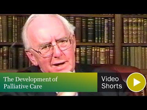 The Development of Palliative Care
