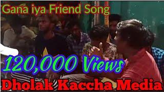 Gana Aiya New song Dholak Kaccha 7448332944
