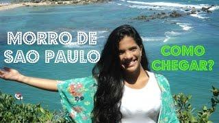 MORRO DE SÃO PAULO! Como chegar, lugares, valores, histórias de morro de Saudade, com #CasalEnsina