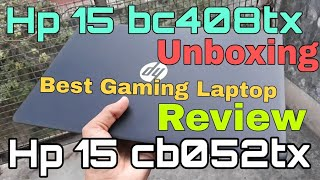 Hp 15-cb052TX || Hp 15 bc408tx || unboxing and review|| Best gaming Laptop