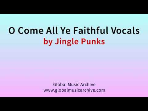 O come all ye faithful vocals by Jingle Punks 1 HOUR