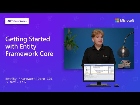Getting Started with Entity Framework Core | Entity Framework Core 101 [1 of 5]