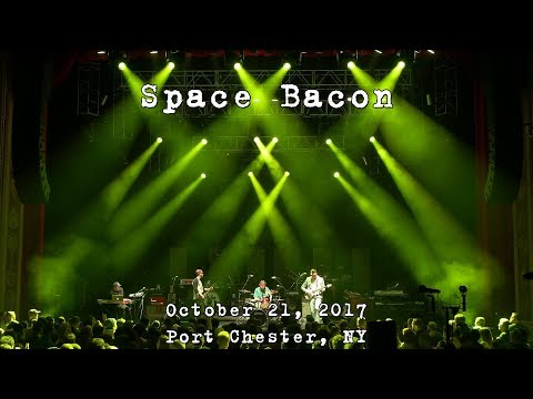 Space Bacon: 2017-10-21 - Capitol Theatre; Port Chester, NY [4K]