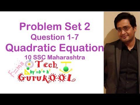 Problem set 2,1-7,Quadratic equation,Algebra,10 ssc Maharashtra new syllabus