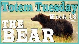 Totem T̶u̶e̶s̶d̶a̶y̶ Wednesday Week 13 - The Bear