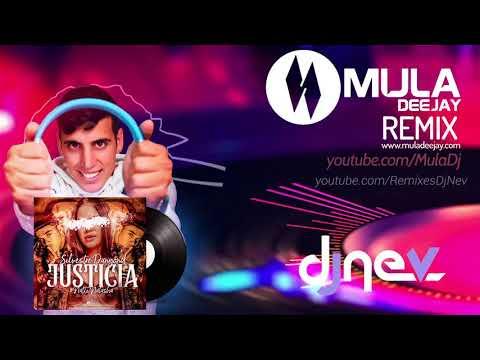 Silvestre Dangond - Justicia ft Natti Natasha (Dj Nev & Mula Deejay Rmx)