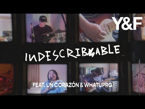 Indescribable (feat. Un Corazón & WHATUPRG) [Official Music Video] - Hillsong Young & Free