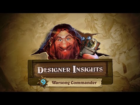 Designer Insights with Ben Brode: Warsong Commander