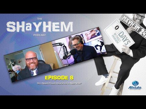 do-i-need-flood-insurance-in-nashville?---shayhem-podcast-epi-8