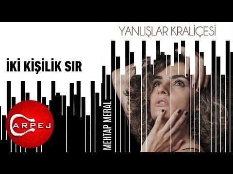 Mehtap Meral - İki Kişilik Sır (Official Audio)